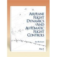 Airplane Flight Dynamics & Automatic Flight Controls: Part I