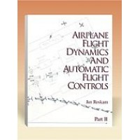 Airplane Flight Dynamics & Automatic Flight Controls: Part II