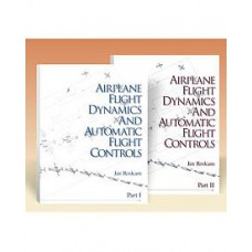 Airplane Flight Dynamics & Automatic Flight Controls: Part I & II (Set)