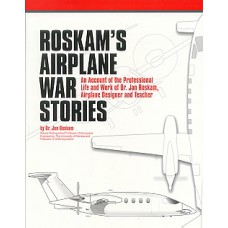 Roskam's Airplane War Stories